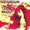 Steriogram - This Is Not The Target Market