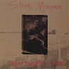 Steve Mayone - Unfortunate Son