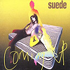 Suede - Coming Up (Deluxe Edition)
