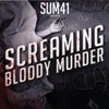Sum41 - Screaming Bloody Murder