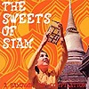 Compilation - The Sweets Of Siam - A Bangkok Pop Compilation
