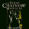 Soundtrack - The Texas Chainsaw Massacre
