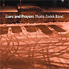 Thalia Zedek Band - Liars And Prayers