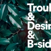 Tiger Lou - Trouble & Desire & B-Sides