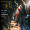 Todd Thibaud - Live At The Rockpalast Crossroads Festival