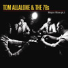 Tom Allallone & The 78s - Major Sins Pt 1