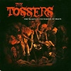 The Tossers - The Valley Of The Shadow Of Death