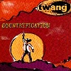 The Twang (HH) - Countryfication