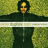 Vikter Duplaix - The Singles (Prelude To the Future)
