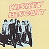 Whiskey Biscuit - Loose Music