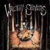 Whiskey Shivers - Some Part Of Something
