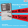 Wild Billy Childish - XFM Sessions