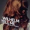 Wilhelm Tell Me - Excuse My French
