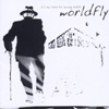 Worldfly - It's Too Late For Turning Back