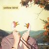 Yellow Bird - Edda Lou